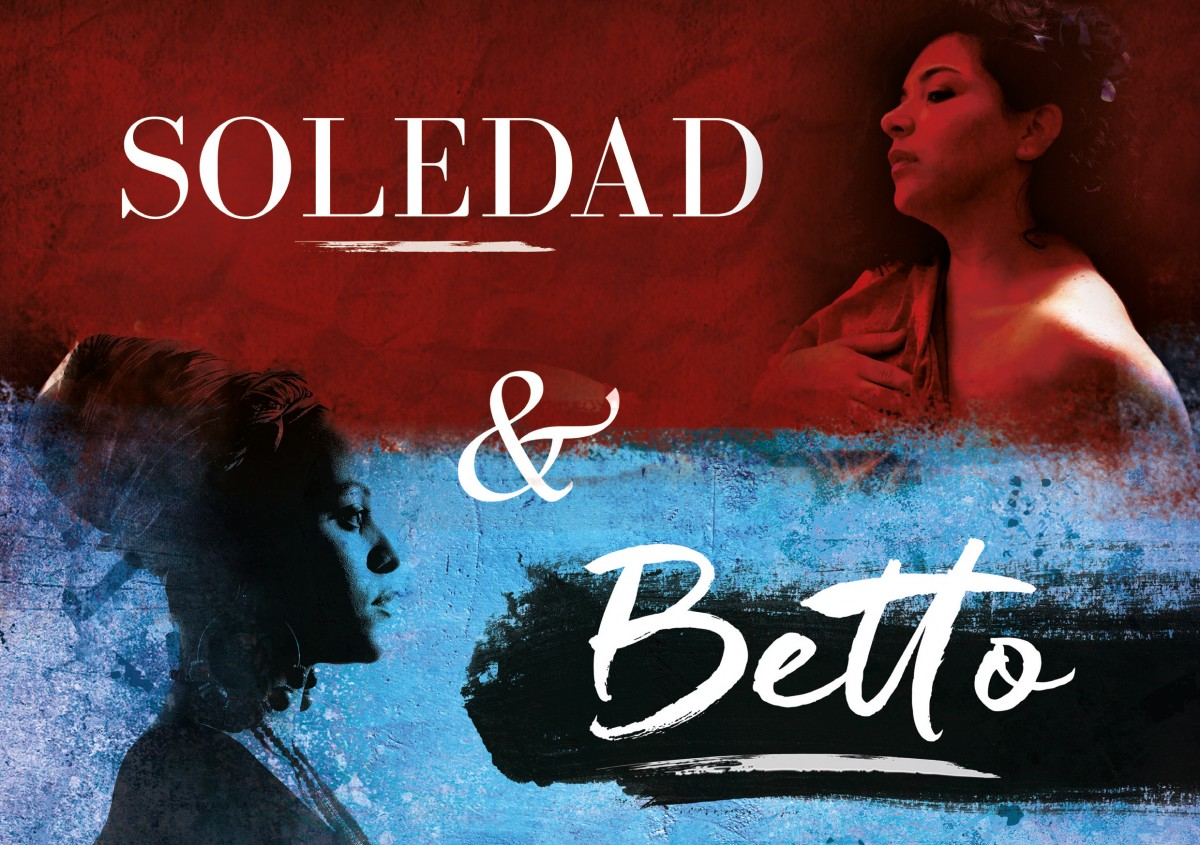 SOLEDAD & BETTO - Speak Woman Speak