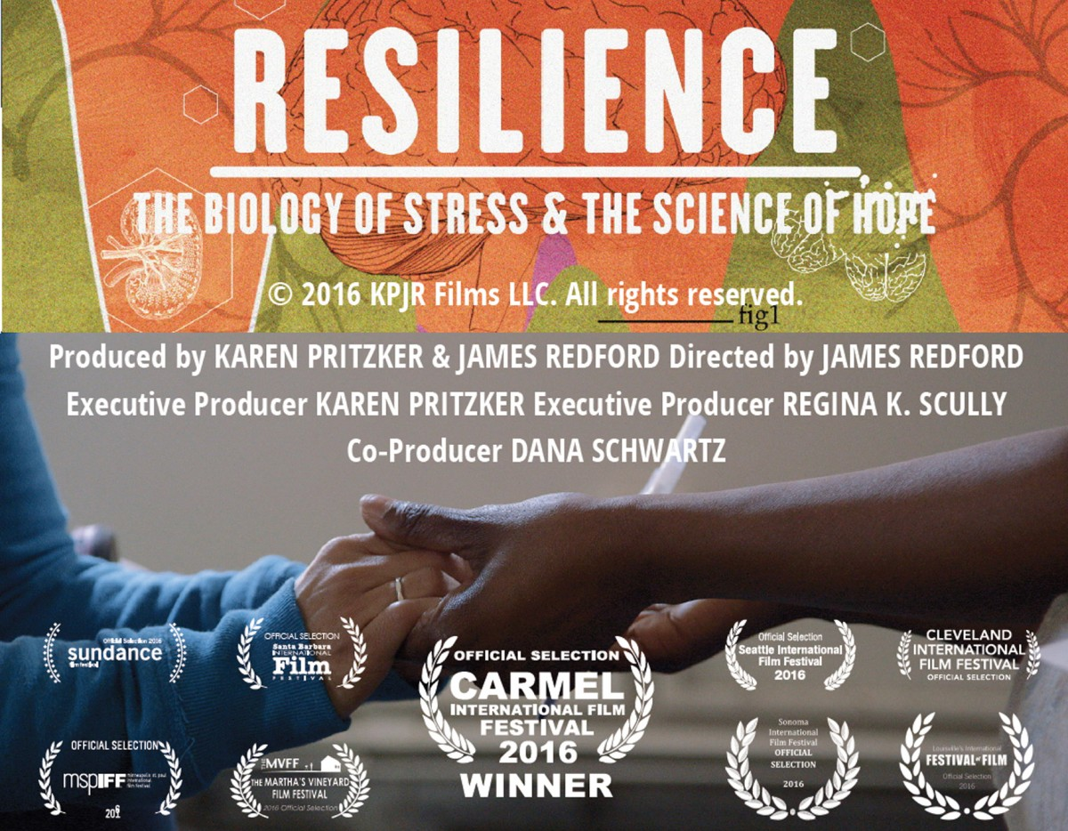 Scalarama - RESILIENCE - THE BIOLOGY OF STRESS AND THE SCIENCE OF HOPE