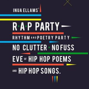 Inua Ellams' Rap Party
